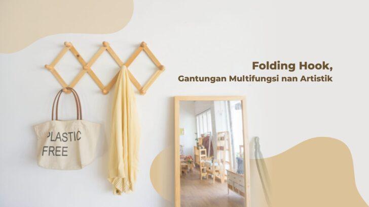 Folding Hook, Gantungan Multifungsi nan Artistik