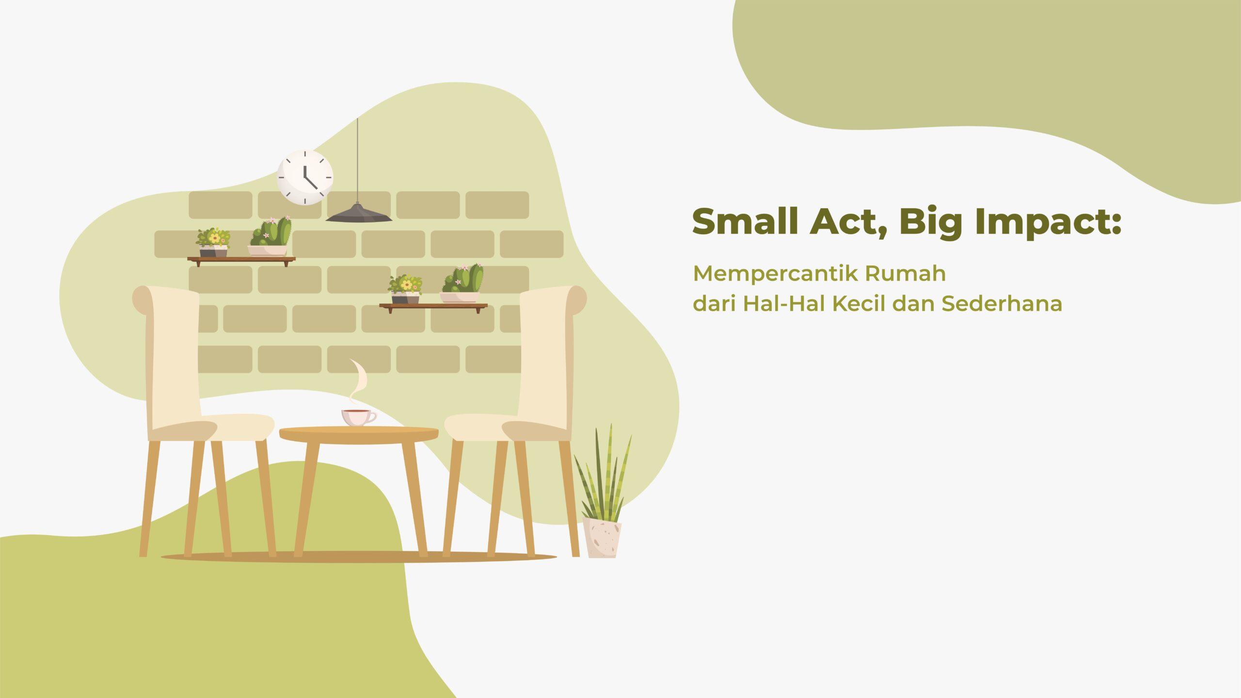 Mempercantik Rumah scaled Big Impact